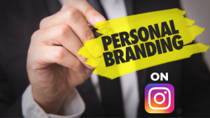 15 Tips to Build your Personal Brand on Instagram